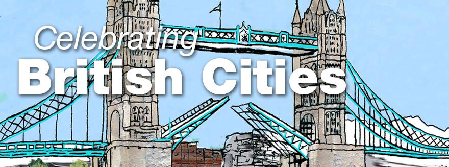 Celebrating British Cities